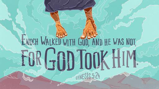 Genesis 5 24 Esv Quot Enoch Walked With God And He Was