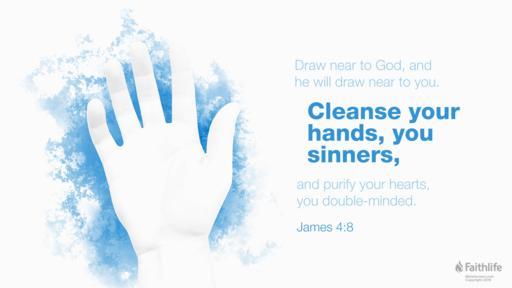 James 4:7–8 (KJV 1900) -
