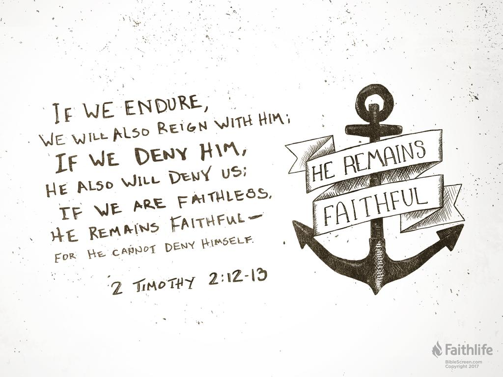Verse of the Day: 2 Timothy 2:12-13