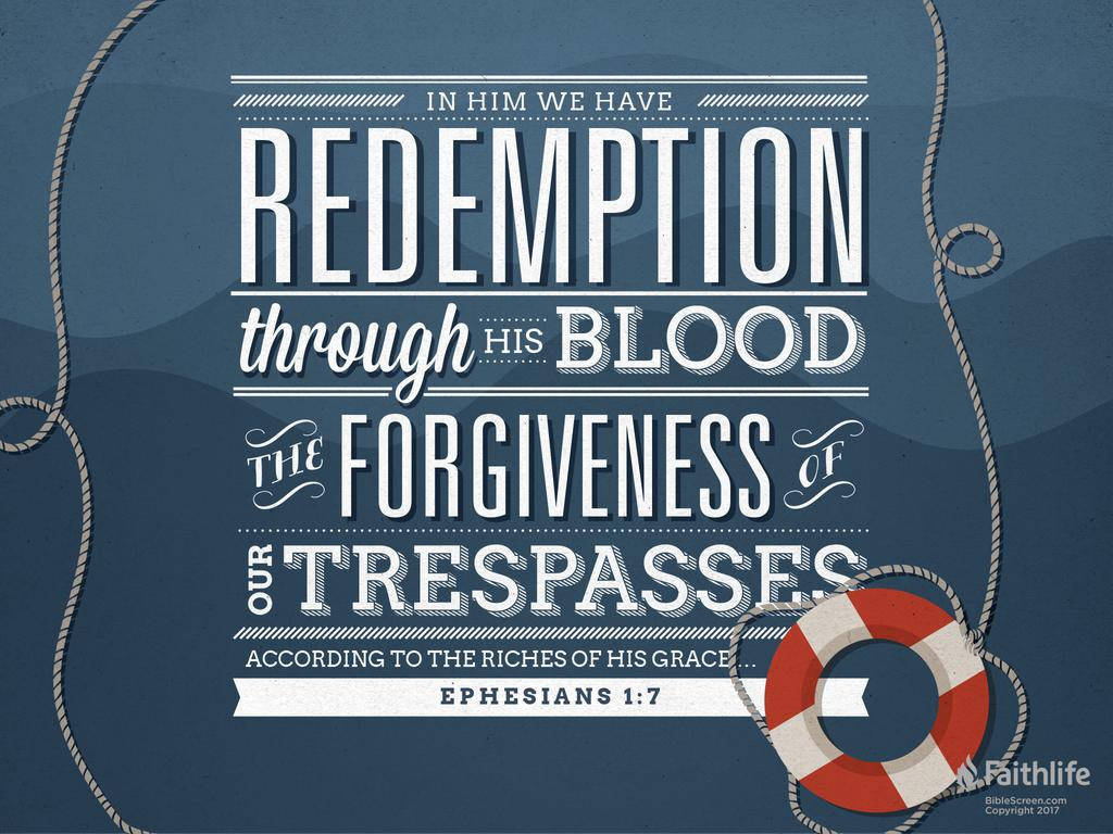 Ephesians 1:7 KJV 1900 - In whom we have… | Biblia