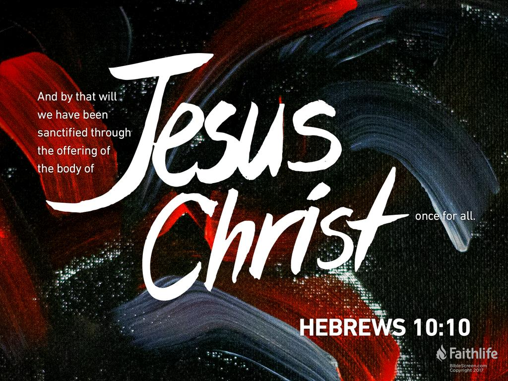 Hebrews 10:5–14 NKJV - Therefore, when He… | Biblia