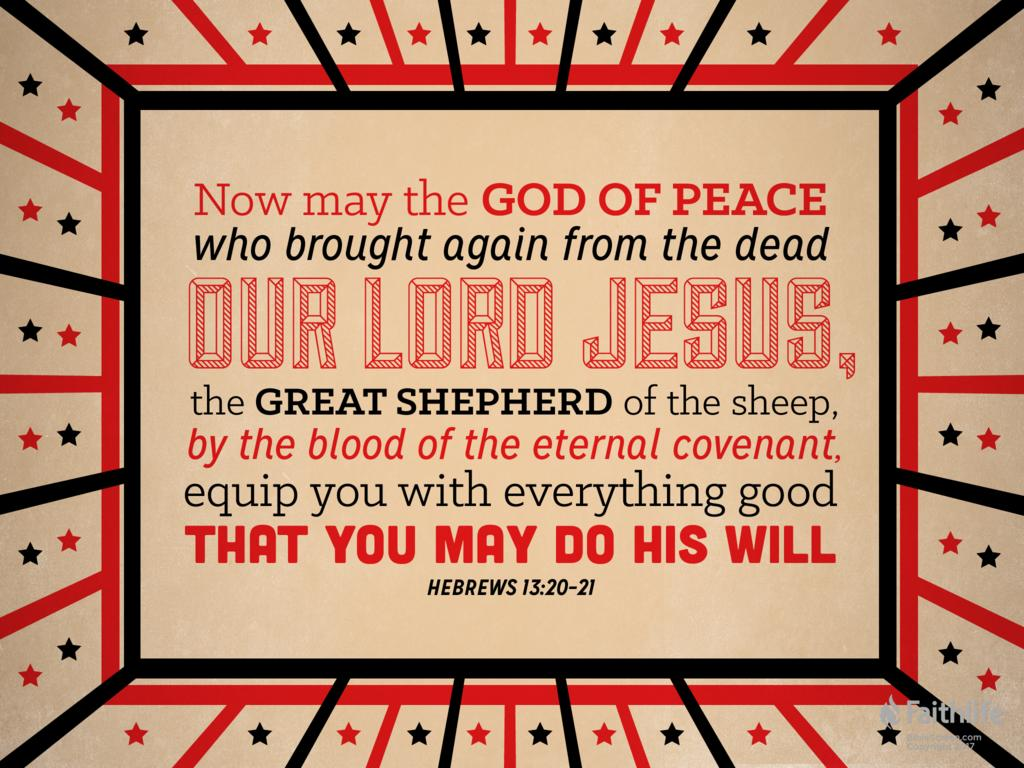 Hebrews 13:20 ESV - Now may the God of peace… | Biblia
