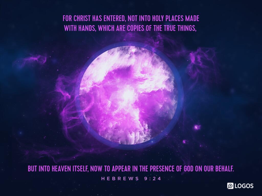 Hebrews 9:24–28 ESV - For Christ has entered,… | Biblia