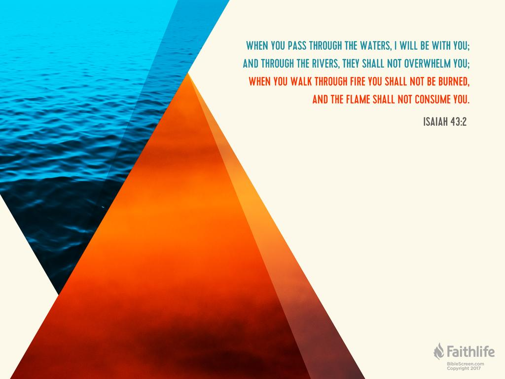 Isaiah 43:2 ESV - When you pass through the… | Biblia