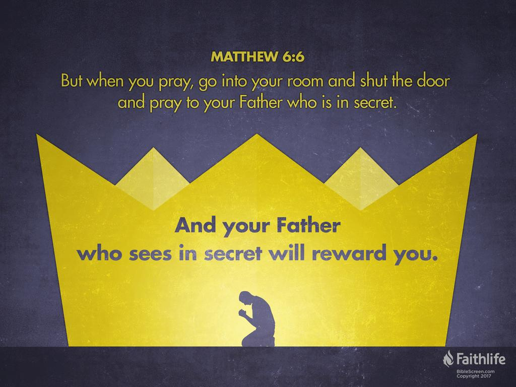 matthew 6 A continuation of the sermon on the mount [1] take heed that you do not your  justice before men, to be seen by them: otherwise you shall not have a reward of .