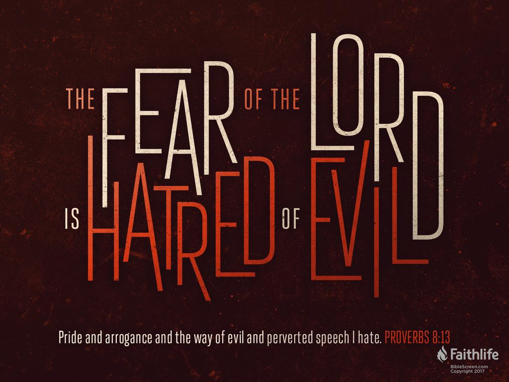 Proverbs 8:13 KJV 1900 - The fear of the LORD… | Biblia