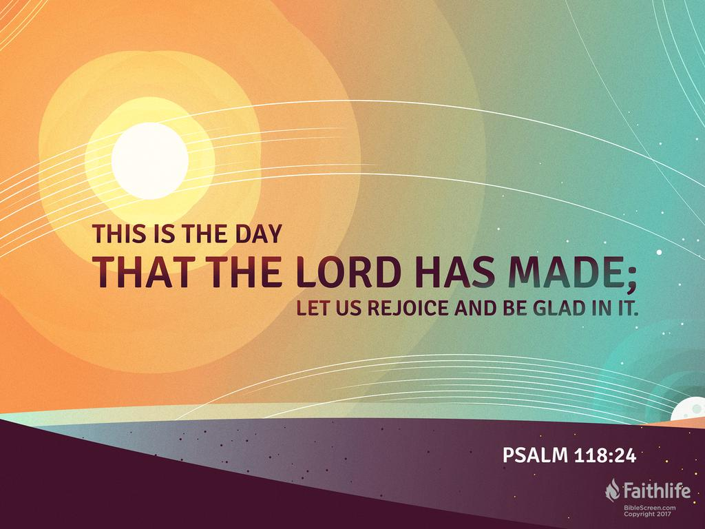 Psalm 118:24 NASB95 - This is the day which… | Biblia