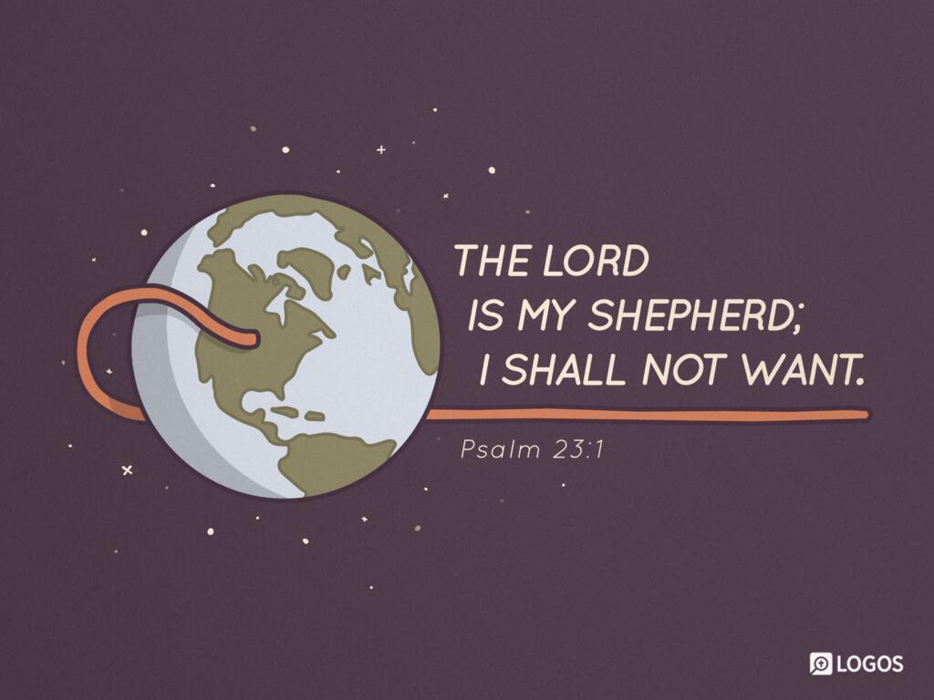 Psalm 23:title–6 ESV - A PSALM OF DAVID  … | Biblia
