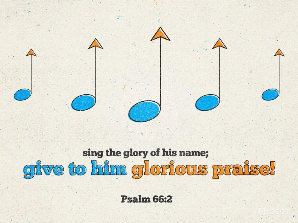 Psalm 66:2 NIV - Sing the glory of his…   Biblia