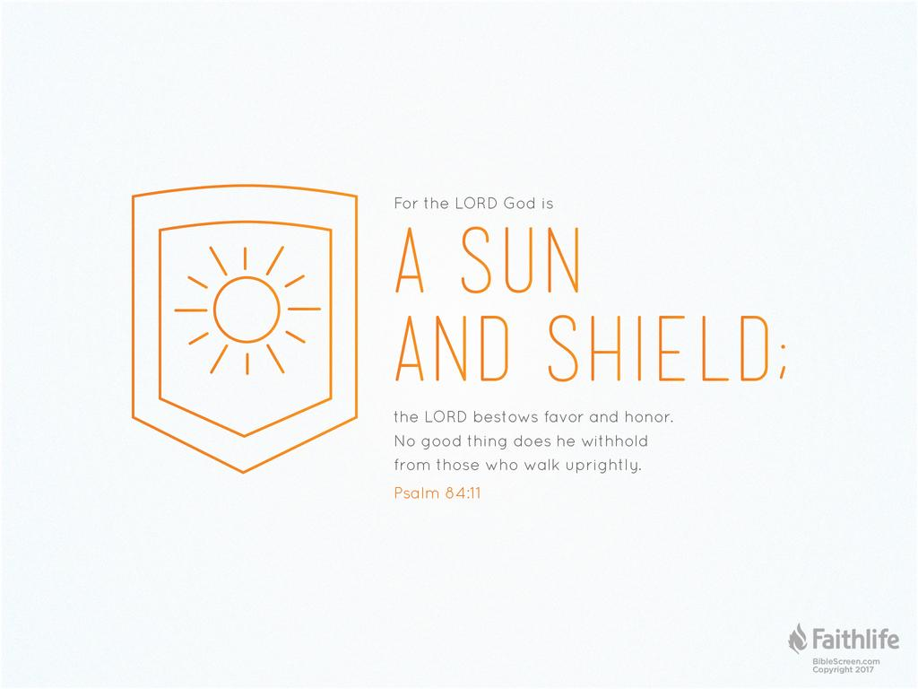 Psalm 84:11 NKJV - For the LORD God is a sun… | Biblia