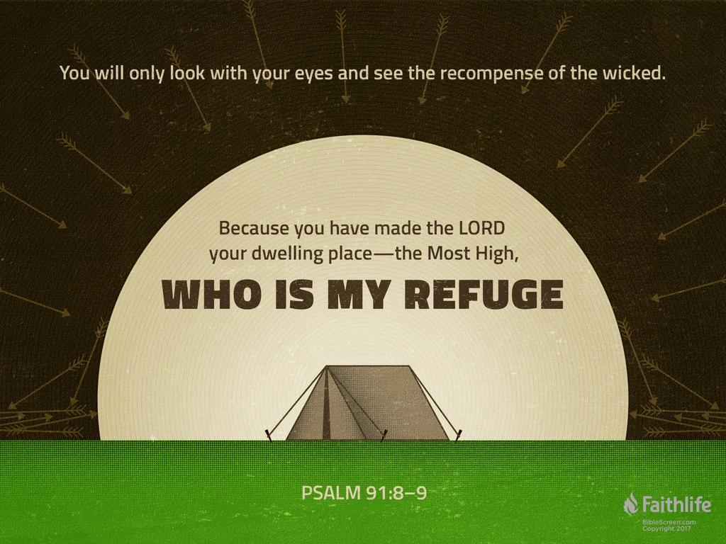 "Psalm 91:9–11 NIV - If you say, ""The LORD is… 