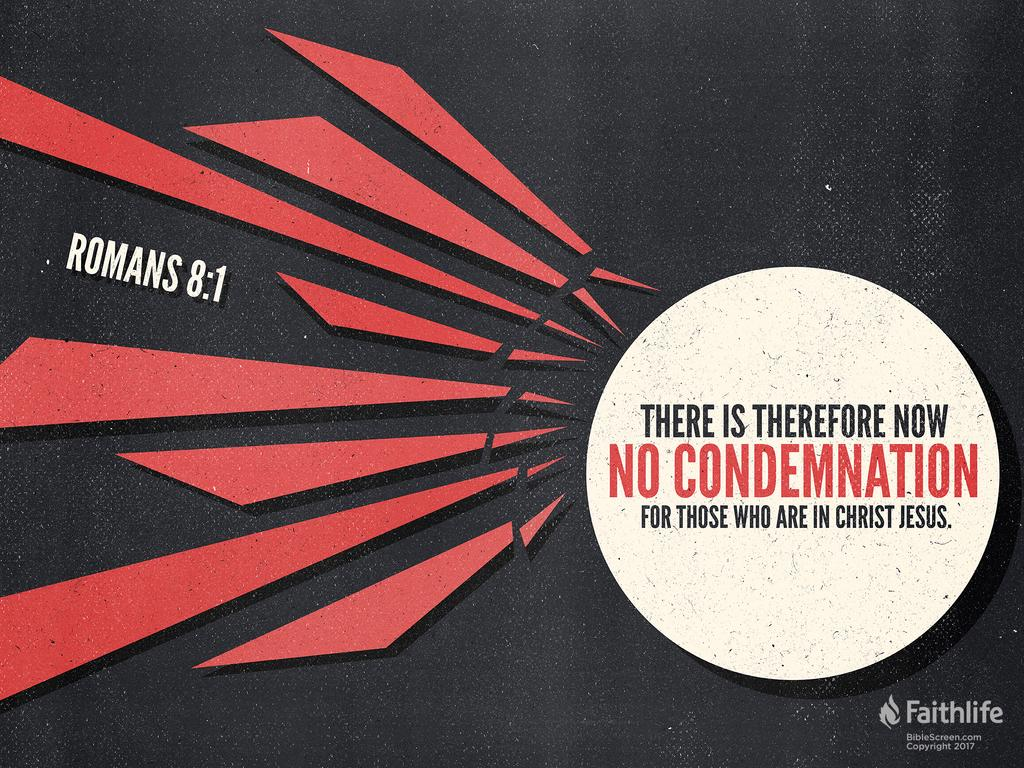 Romans 8:1 NKJV - There is therefore now no… | Biblia