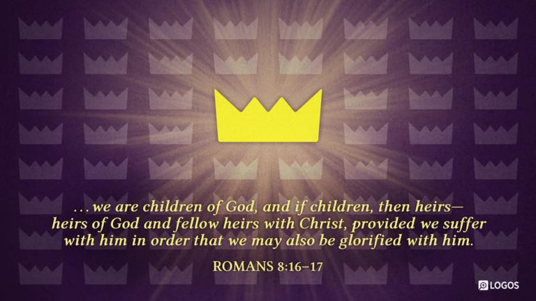 Romans 8:16-17
