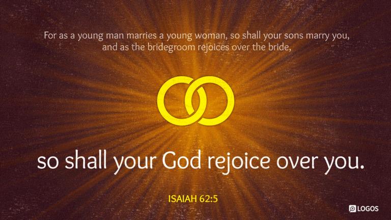 Isaiah 62:5
