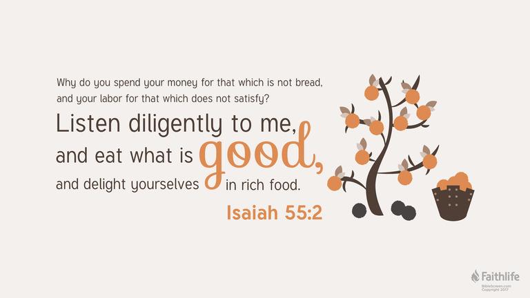 Isaiah 55:2