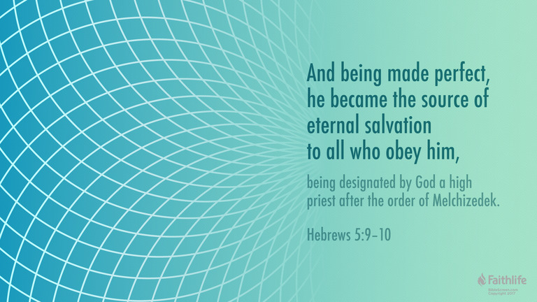 Hebrews 5:9-10