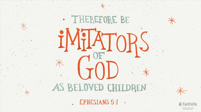 Ephesians 5:1–33 (ESV) - Ephesians 5:1–33 ESV - Therefore be