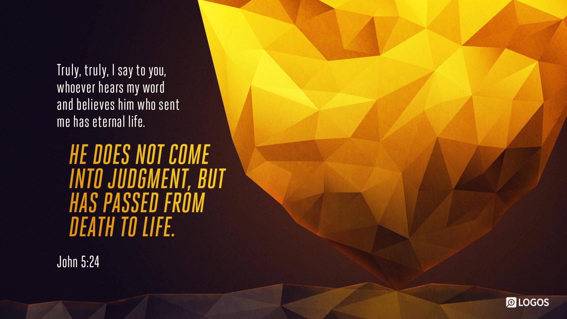 John 5:24 (ESV) - Biblia com