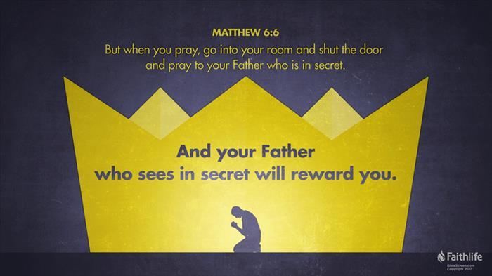 Matthew 6:6 (ESV) - Matthew 6:6 ESV - But when you pray, go into ...