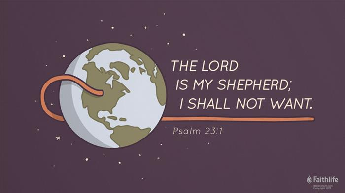 Psalm 23:1–6 (ESV) - Psalm 23:1–6 ESV - The LORD is my