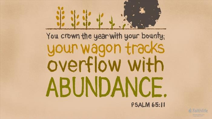 Psalm 64:12 D-R - Thou shalt bless the crown… | Biblia